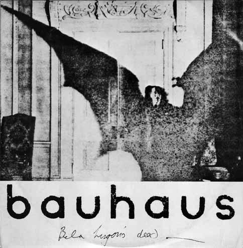 http://wiels.com/blog/images/Bauhaus_-_Bela_Lugosi-s_dead_front_sm.jpg