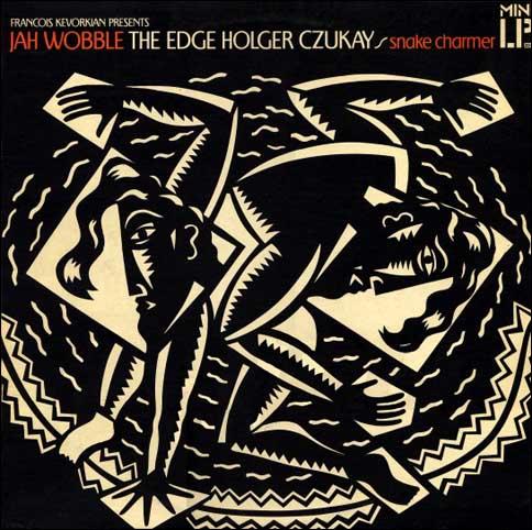 http://www.wiels.nl/blog/images/Jah_Wobble,_The_Edge,_Holger_Czukay_-_Snake_Charmer_front_sm.jpg